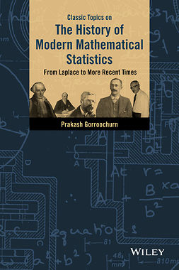 Gorroochurn, Prakash - Classic Topics on the History of Modern Mathematical Statistics: From Laplace to More Recent Times, e-bok