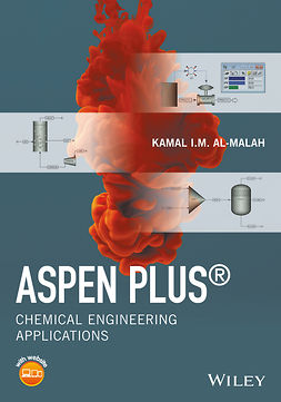 Al-Malah, Kamal I.M. - Aspen Plus: Chemical Engineering Applications, ebook