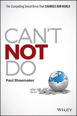 Shoemaker, Paul - Can't Not Do: The Compelling Social Drive that Changes Our World, ebook