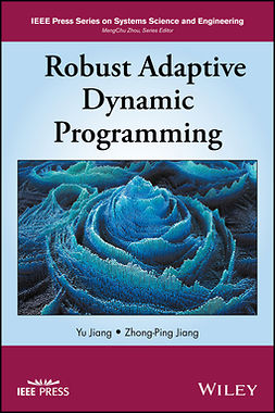 Jiang, Yu - Robust Adaptive Dynamic Programming, e-kirja