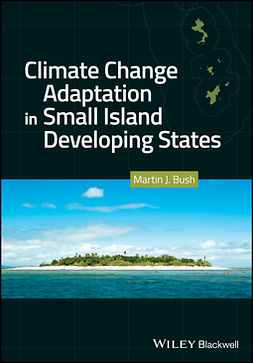Bush, Martin J. - Climate Change Adaptation in Small Island Developing States, ebook