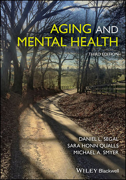 Qualls, Sara Honn - Aging and Mental Health, e-kirja