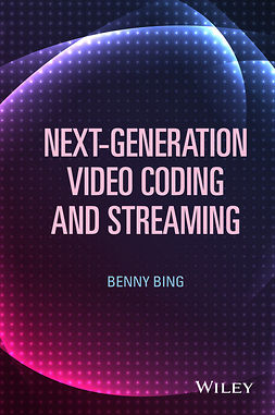 Bing, Benny - Next-Generation Video Coding and Streaming, ebook