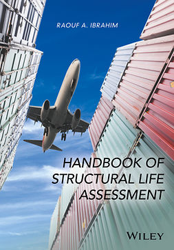Ibrahim, Raouf A. - Handbook of Structural Life Assessment, ebook