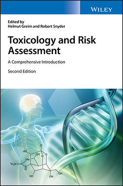 Greim, Helmut - Toxicology and Risk Assessment: A Comprehensive Introduction, e-kirja
