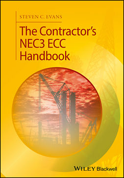 Evans, Steven C. - The Contractor's NEC3 ECC Handbook, ebook