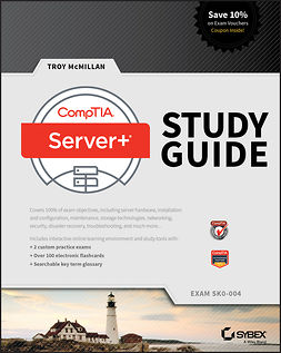 McMillan, Troy - CompTIA Server+ Study Guide: Exam SK0-004, ebook