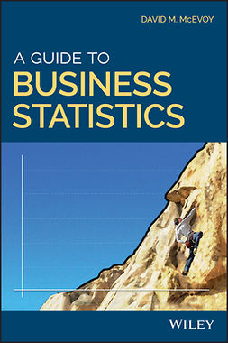 McEvoy, David M. - A Guide to Business Statistics, ebook