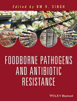 Singh, Om V. - Food Borne Pathogens and Antibiotic Resistance, ebook