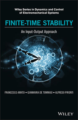 Amato, Francesco - Finite-Time Stability: An Input-Output Approach, e-kirja