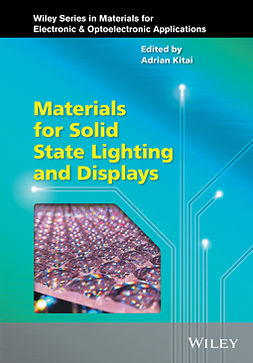 Kitai, Adrian - Materials for Solid State Lighting and Displays, ebook