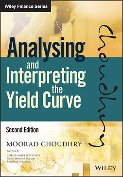 Choudhry, Moorad - Analysing and Interpreting the Yield Curve, ebook