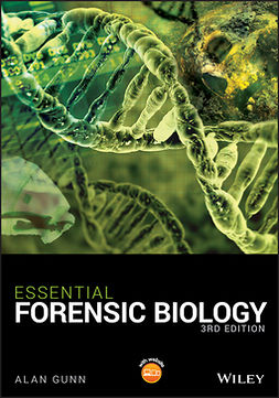 Gunn, Alan - Essential Forensic Biology, ebook