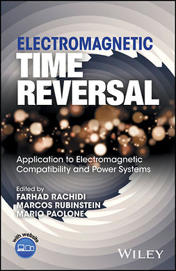 Paolone, Mario - Electromagnetic Time Reversal: Application to EMC and Power Systems, e-bok