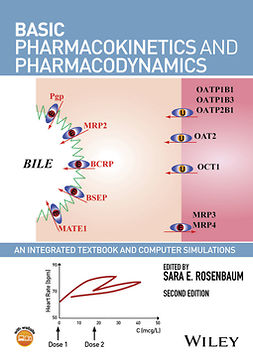 Rosenbaum, Sara E. - Basic Pharmacokinetics and Pharmacodynamics: An Integrated Textbook and Computer Simulations, e-kirja