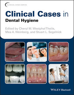 Segelnick, Stuart L. - Clinical Cases in Dental Hygiene, ebook