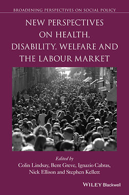 Cabras, Ignazio - New Perspectives on Health, Disability, Welfare and the Labour Market, e-bok