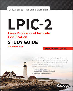 Blum, Richard - LPIC-2: Linux Professional Institute Certification Study Guide: Exam 201 and Exam 202, e-bok