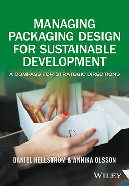 Hellström, Daniel - Managing Packaging Design for Sustainable Development: A Compass for Strategic Directions, ebook