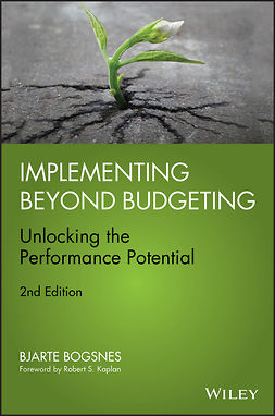 Bogsnes, Bjarte - Implementing Beyond Budgeting: Unlocking the Performance Potential, ebook