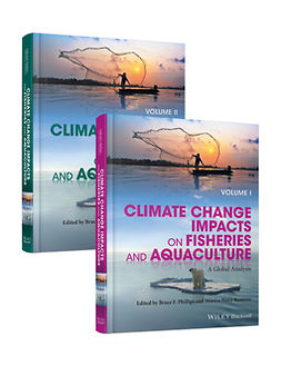Phillips, Bruce F. - Climate Change Impacts on Fisheries and Aquaculture: A Global Analysis, ebook