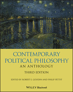 Goodin, Robert E. - Contemporary Political Philosophy: An Anthology, ebook