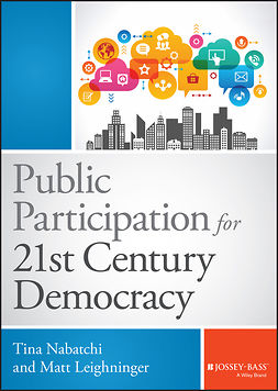 Leighninger, Matt - Public Participation for 21st Century Democracy, e-bok
