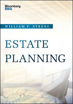Streng, William P. - Estate Planning, e-bok