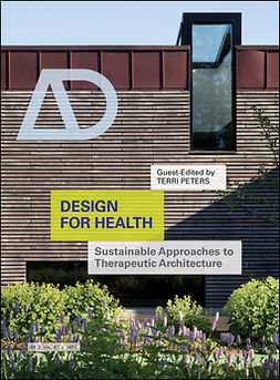 Peters, Terri - Design for Health: Sustainable Approaches to Therapeutic Architecture, e-bok