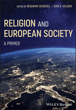 Schewel, Ben - Religion and European Society: A Primer, e-bok