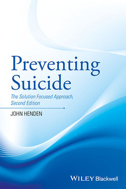 Henden, John - Preventing Suicide: The Solution Focused Approach, ebook