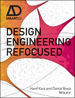 Bosia, Daniel - Design Engineering Refocused, ebook