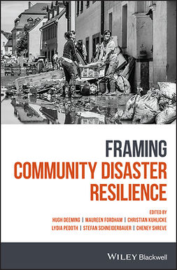 Deeming, Hugh - Framing Community Disaster Resilience, ebook
