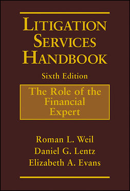 Evans, Elizabeth A. - Litigation Services Handbook: The Role of the Financial Expert, e-bok