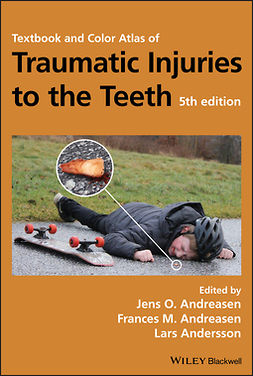 Andersson, Lars - Textbook and Color Atlas of Traumatic Injuries to the Teeth, e-bok