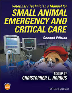 Norkus, Christopher L. - Veterinary Technician's Manual for Small Animal Emergency and Critical Care, e-bok