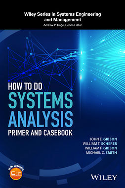 Gibson, John E. - How to Do Systems Analysis: Primer and Casebook, ebook
