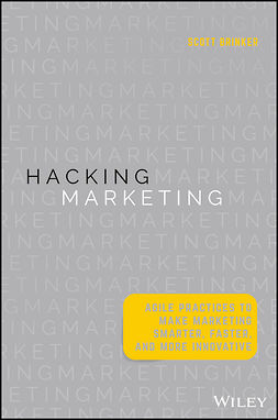Brinker, Scott - Hacking Marketing: Agile Practices to Make Marketing Smarter, Faster, and More Innovative, e-kirja