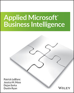 LeBlanc, Patrick - Applied Microsoft Business Intelligence, e-bok