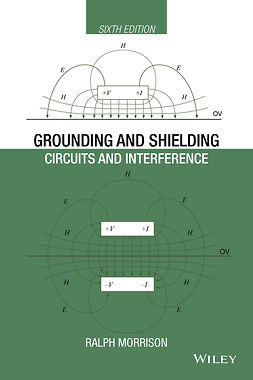 Morrison, Ralph - Grounding and Shielding: Circuits and Interference, e-kirja