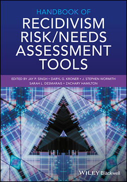 Desmarais, Sarah L. - Handbook of Recidivism Risk/Needs Assessment Tools, ebook