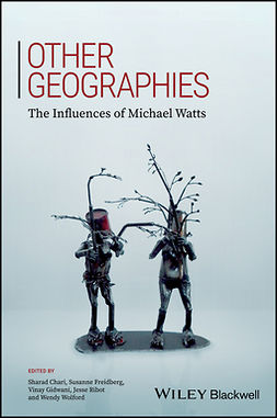 Chari, Sharad - Other Geographies: The Influences Of Michael Watts, ebook