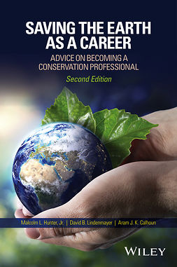 Calhoun, Aram J. K. - Saving the Earth as a Career: Advice on Becoming a Conservation Professional, ebook