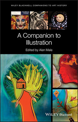 Male, Alan - A Companion to Illustration: Art and Theory, ebook