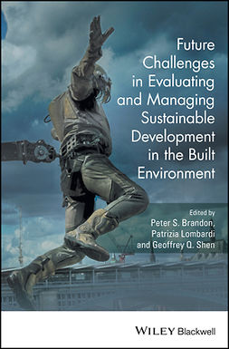 Brandon, Peter S. - Future Challenges in Evaluating and Managing Sustainable Development in the Built Environment, ebook