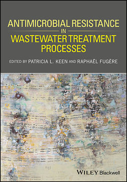 Fugère, Raphaël - Antimicrobial Resistance in Wastewater Treatment Processes, ebook