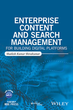 Shivakumar, Shailesh Kumar - Enterprise Content and Search Management for Building Digital Platforms, e-kirja