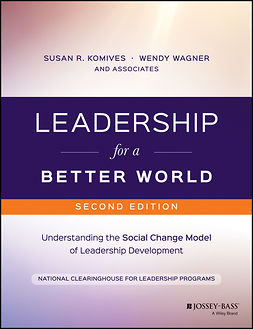 Komives, Susan R. - Leadership for a Better World: Understanding the Social Change Model of Leadership Development, e-bok