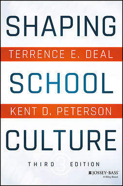 Deal, Terrence E. - Shaping School Culture, e-bok