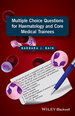 Bain, Barbara J. - Multiple Choice Questions for Haematology and Core Medical Trainees, ebook